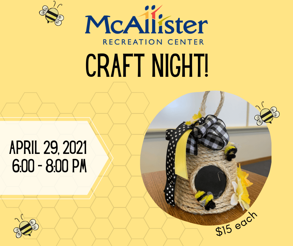 McAllister Craft Night - bee hive (2)